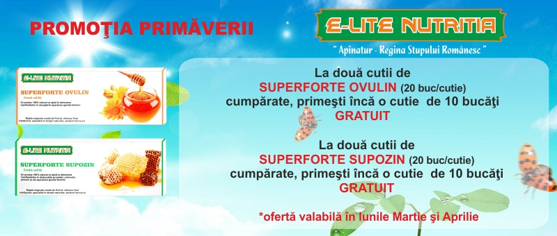 Oferta primaverii la Supeforte Ovulin si Superforte Supozin